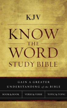 Know The Word Study Bible