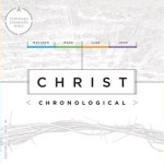 CSB Christ Chronological