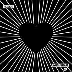 Passion Music - Whole Heart CD
