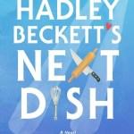 Hadley Becketts Next Dish
