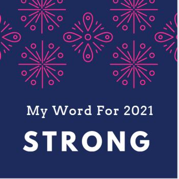 2021 WORD OF THE YEAR - STRONG