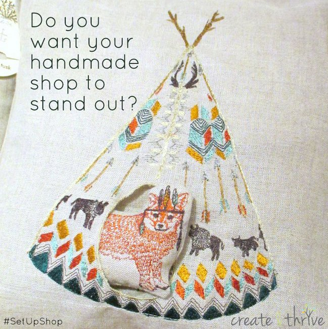 1-do you want your handmade shop to stand out