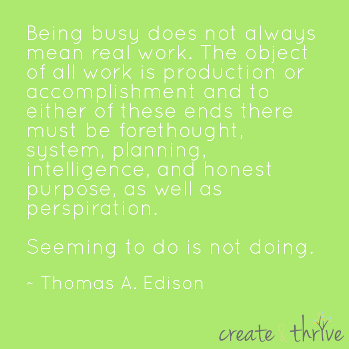 Thomas Edison on being busy