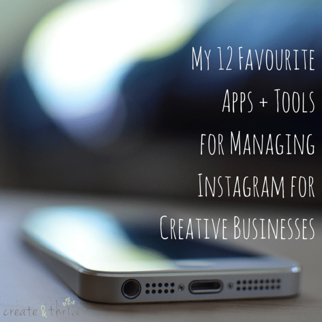 My 12 Favourite Apps + Tools for