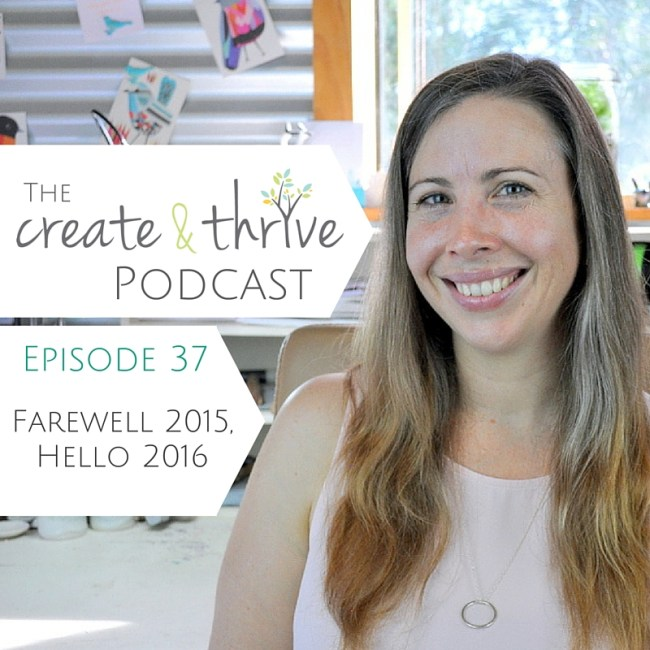 Ep 37 - Create & Thrive Podcast