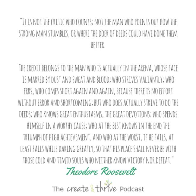 Ep 56 quote - Roosevelt