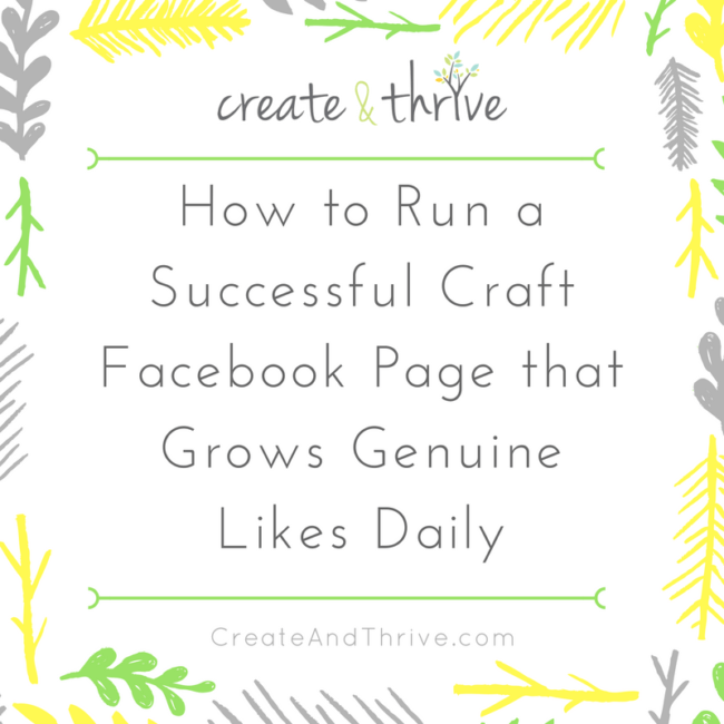 how-to-run-a-successful-craft-facebook-page-that-grows-genuine-likes-daily
