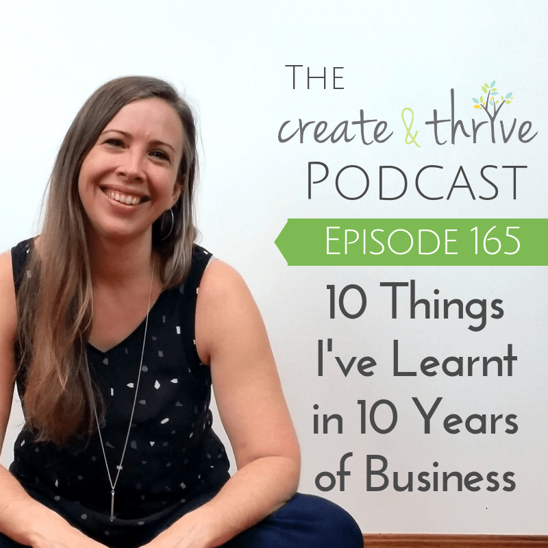 [165] 10 Things I've Learnt in 10 Years in Business
