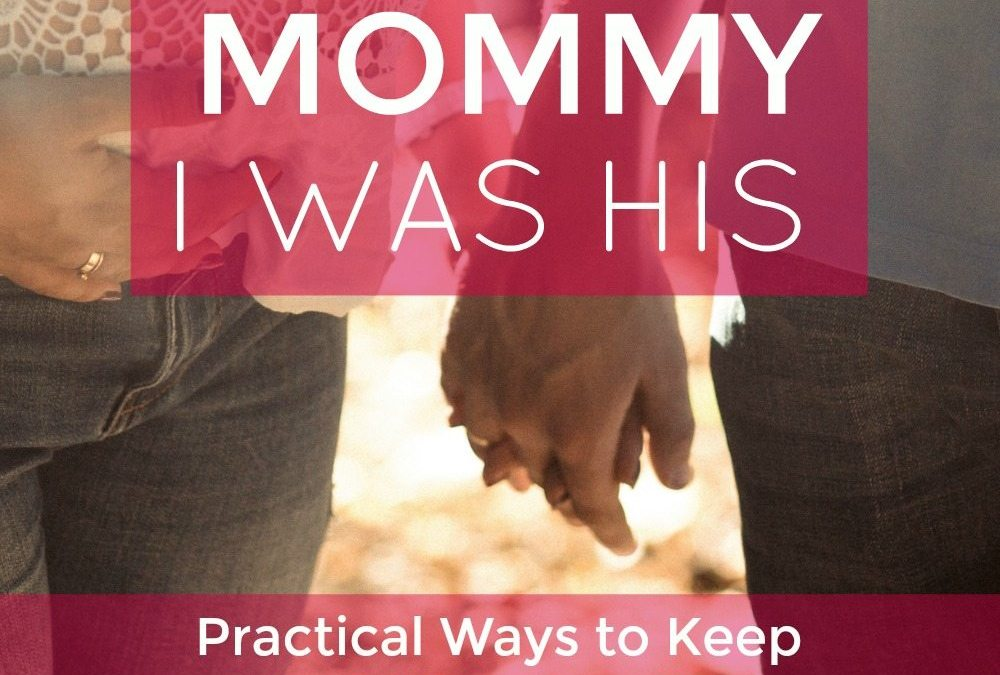 """Before I became """"Mommy"""" I was his…"""