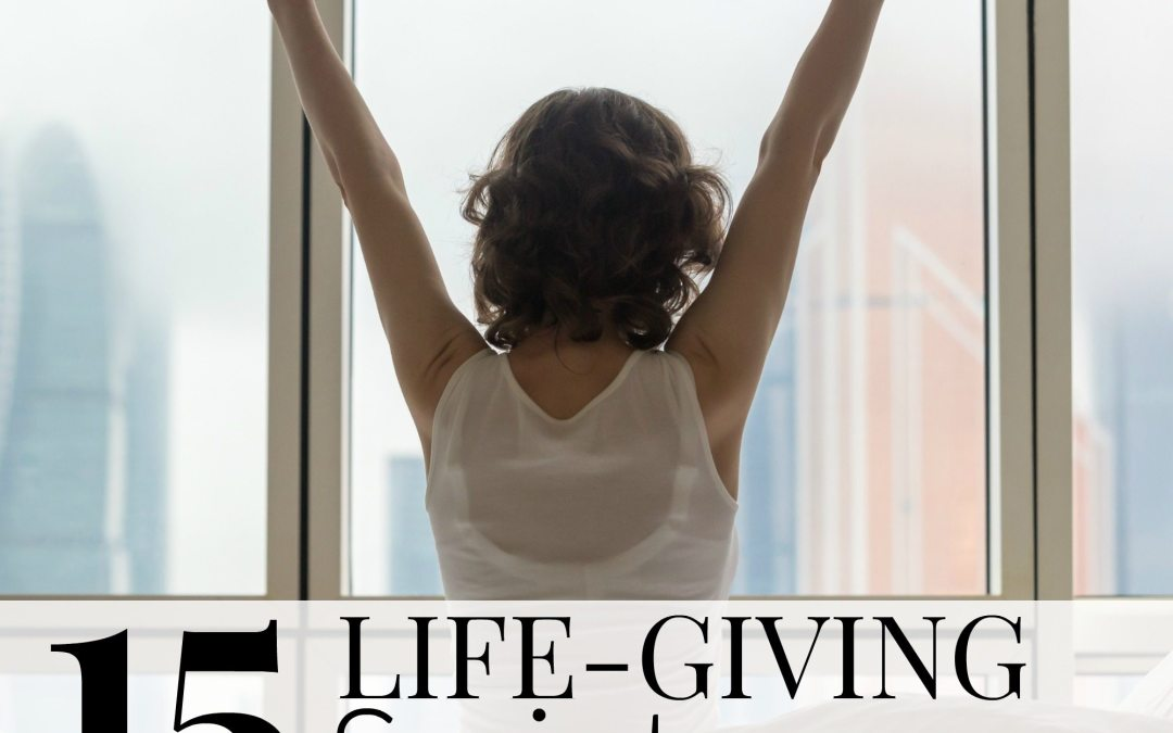 15 Life-Giving Scriptures to Start Your Day