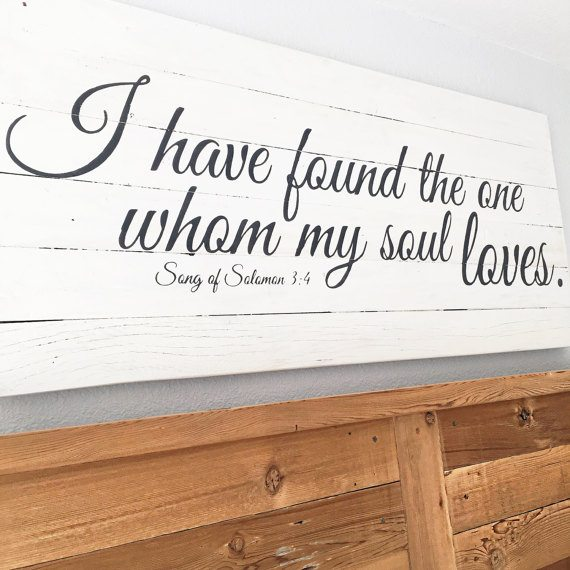 Download I have found the one whom my soul loves sign   Painted ...