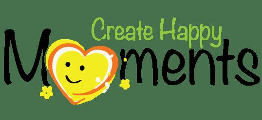 Create Happy Moments