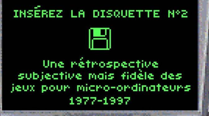 Insérez la disquette n°2 — livre à télécharger — rétrospective des jeux de 1977 à 1997