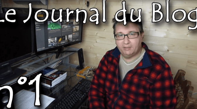 Journal du Blog #1