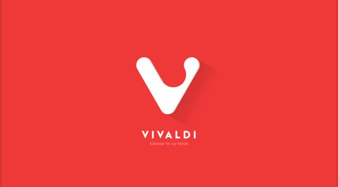 """Vivaldi, un nouveau navigateur """"adaptable"""""""