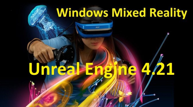 Sortie de la Unreal Engine 4.21 Preview