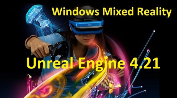 Sortie de la Unreal Engine 4.21 Preview
