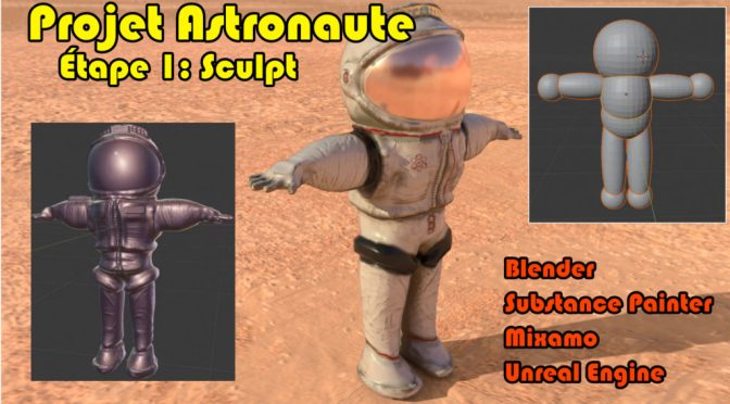 Projet Astronaute: Sculpt (Blender, Substance Painter, Mixamo, Unreal Engine)