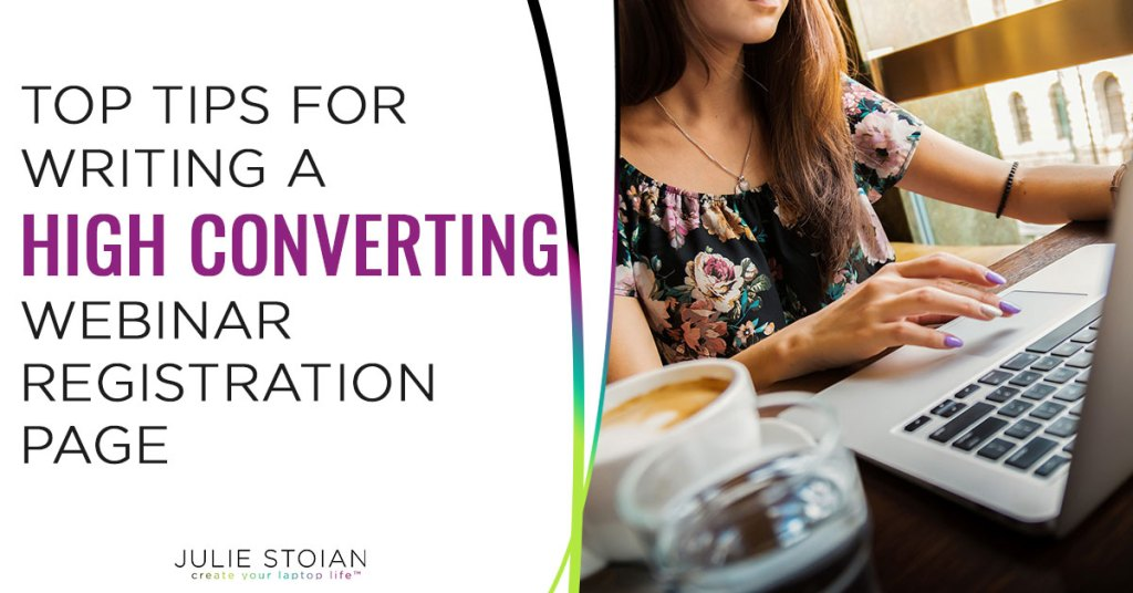 Top Tips for Writing A High Converting Webinar Registration Page