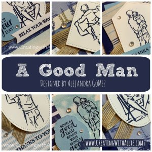 "Learn how to make Masculine cards with the ""A Good Man"" card class"
