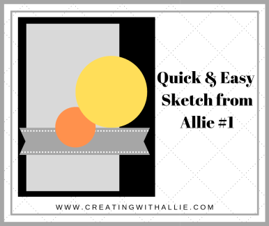 Use this sketch to come up with quick and easy cards!