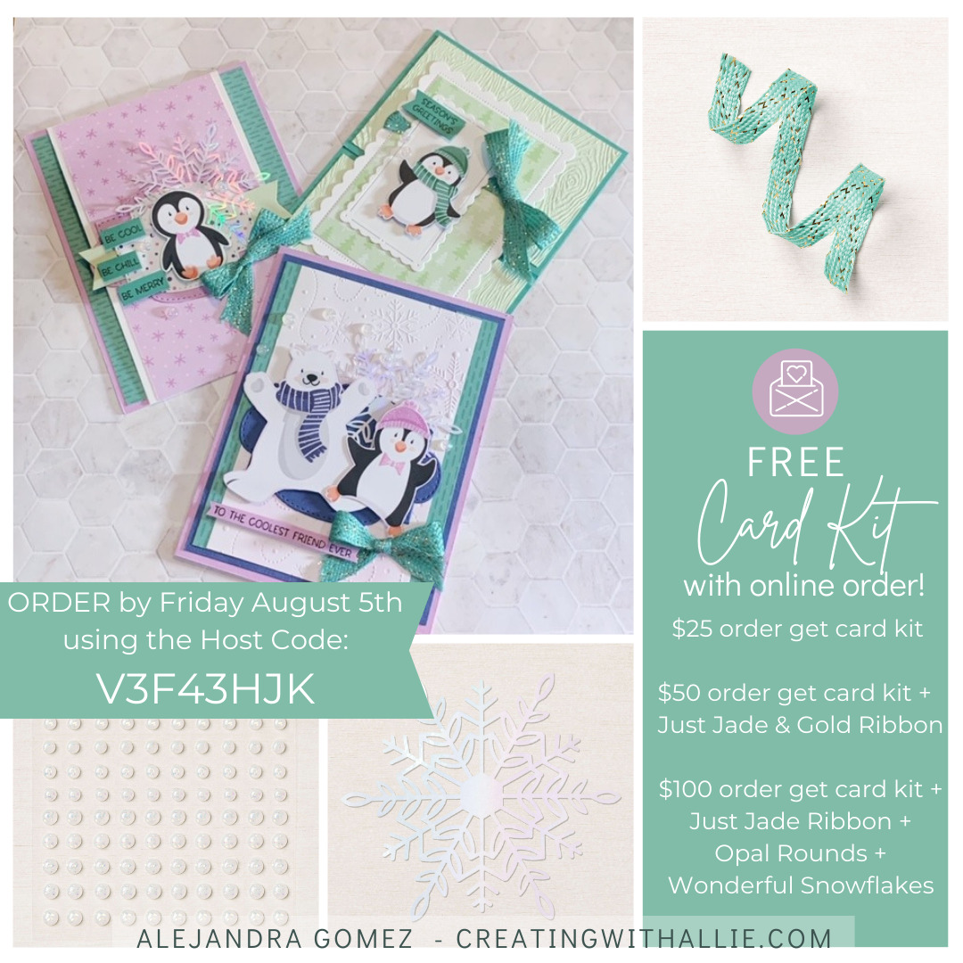Get a free card kit when you place your order using the host code V3F43HJK by Friday August 6th 2021, Plus get free Saleabration items when your order is at least $50
