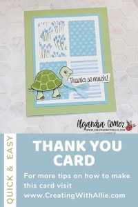 Cute Thank you card ideas using the Turtle friends bundle from Stampin; Up!