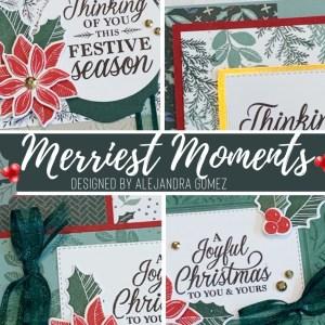 Merriest Moments Card Class