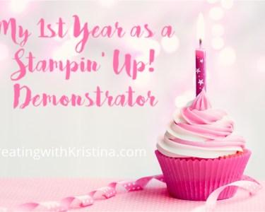 1st Anniversary Stampin' Up! Demonstrator