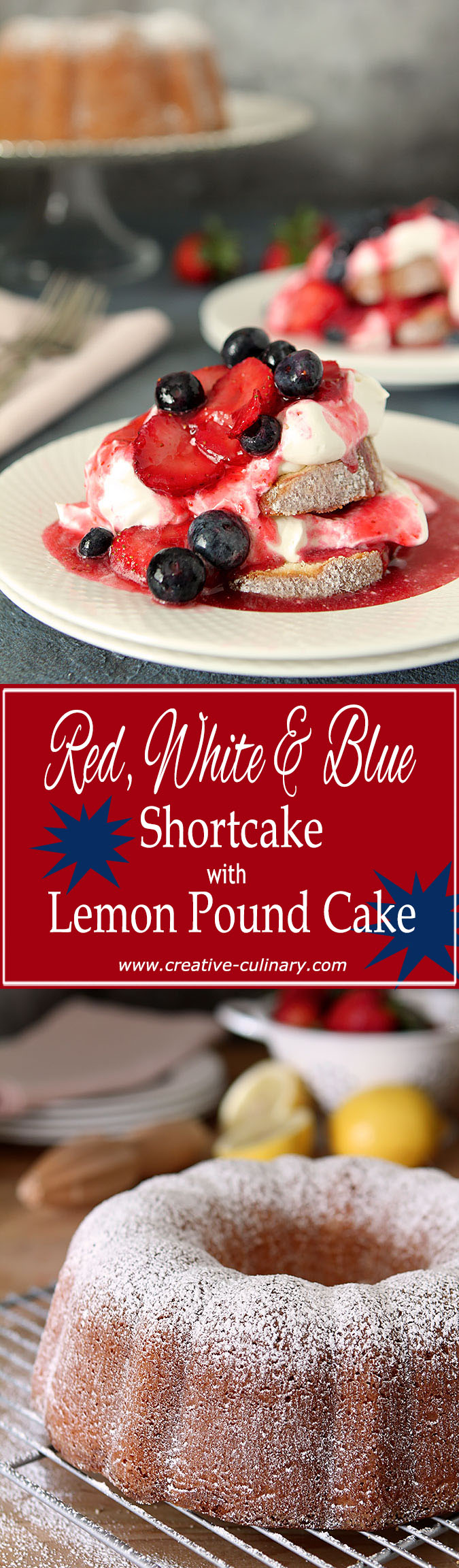 This Red, White, and Blue Shortcake, with Lemon Pound Cake, is the perfect summer dessert.