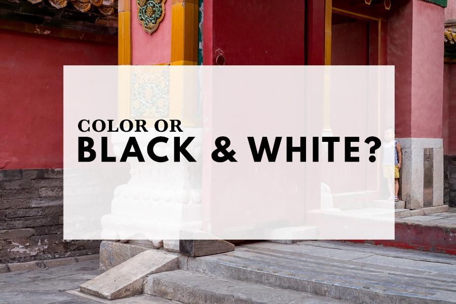 Color or black & white?