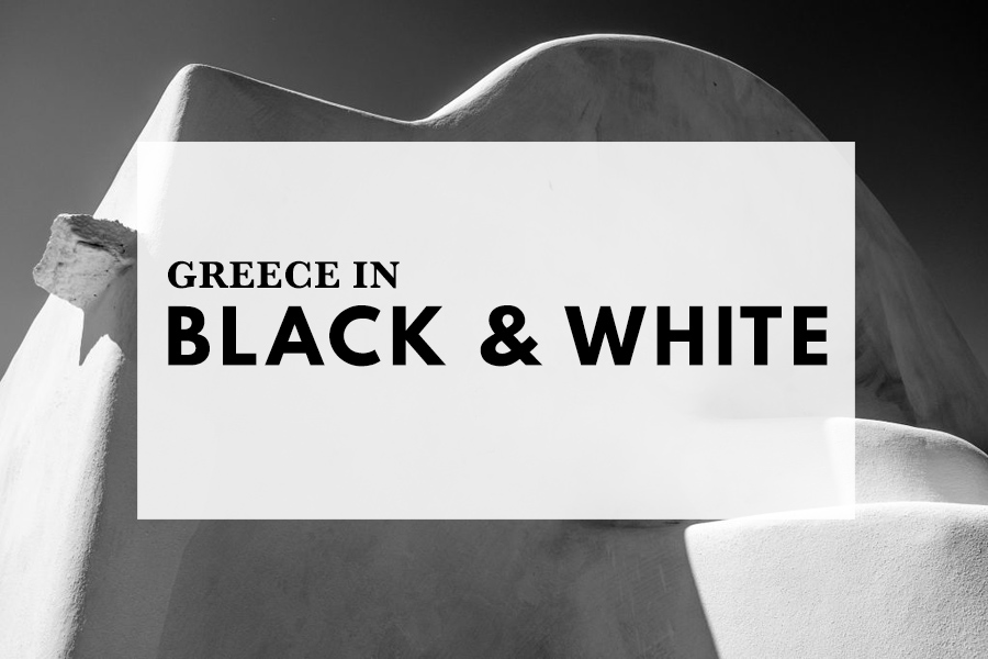 Greece in black and white