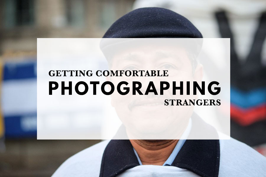 Getting comfortable photographing strangers