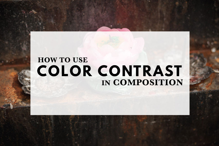 How to Use Color Contrast in Composition