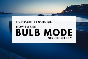 How To Use Bulb Mode Successfully