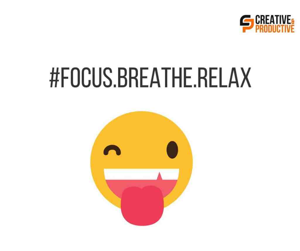 Focus, Breathe, Relax