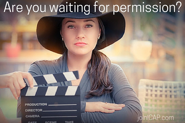 Are you waiting for permission-