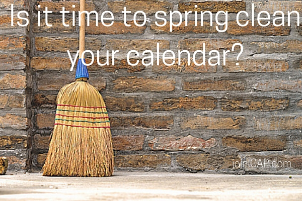 Is it time to spring clean your calendar-