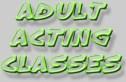 Adult Acting Class - Mondays 5:30pm - 6:30pm