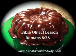Christian Object Lesson Romans 828 Bible Verse