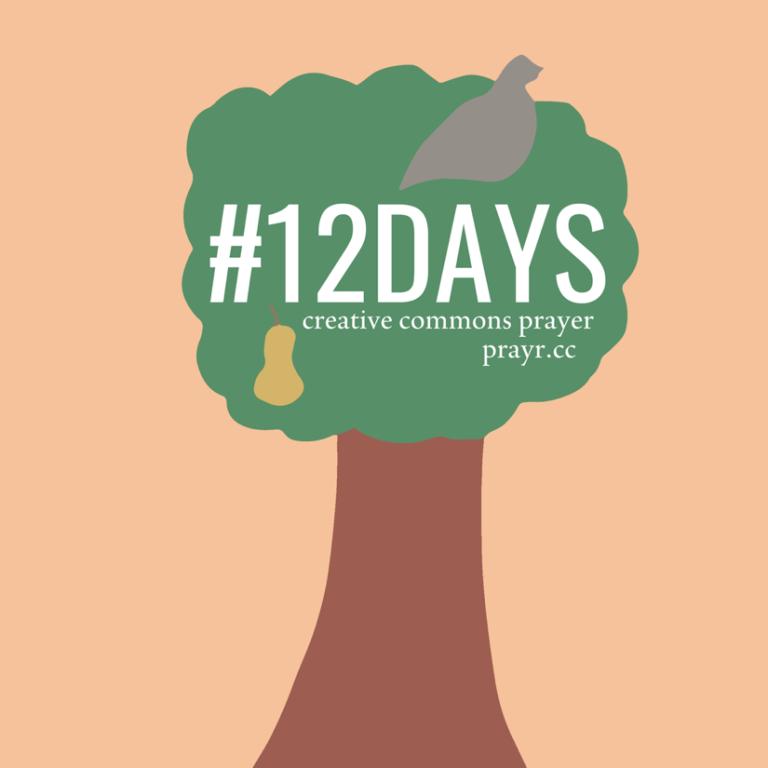 12Days: 12 Days of Christmas Cards - Creative Commons Prayer