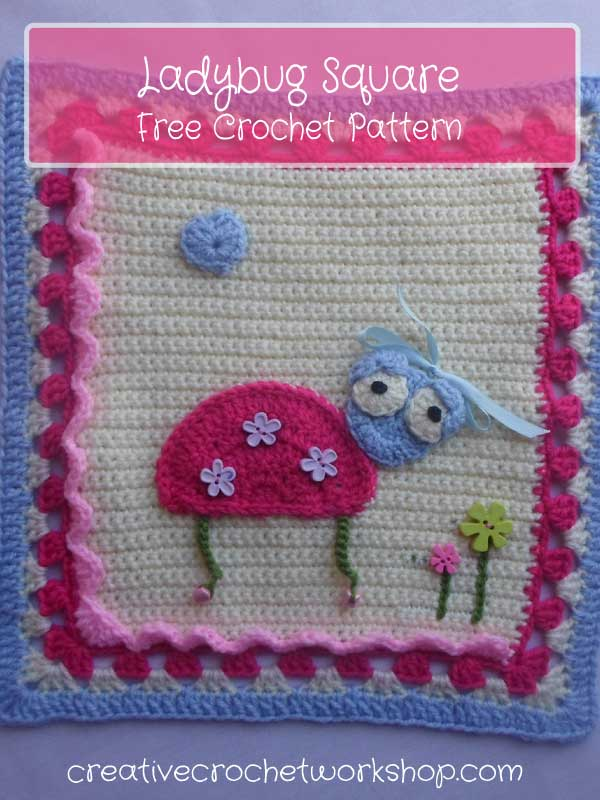 "The Labybug Square This Ladybug Square is Part One of my whimsical ""My Garden Bug Blanket"" 
