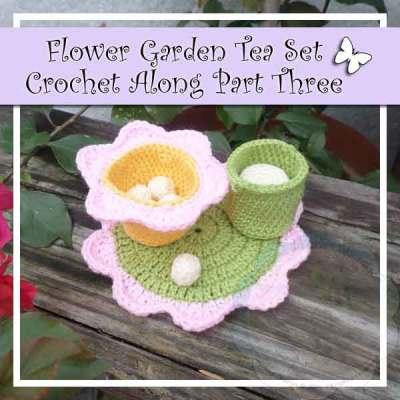 FLOWER GARDEN TEA SET PART THREE|CREATIVE CROCHET WORKSHOP