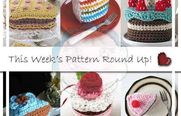 TIME FOR TEA MINI ROUND UP OF CAKES CREATIVE CROCHET WORKSHOP