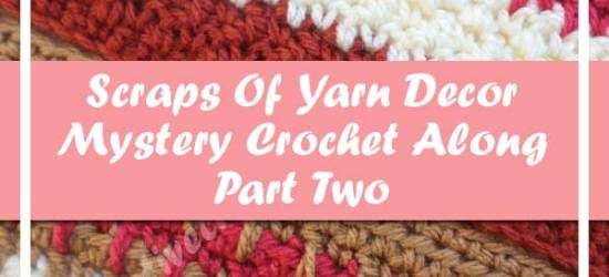 SCRAPS OF YARN CUSHION MYSTERY CAL|AUGUST 2016 PART TWO|CREATIVE CROCHET WORKSHOP