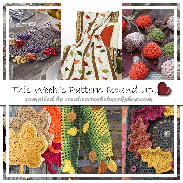 FALL MINI ROUNDUP|SEPTEMBER 2016|CREATIVE CROCHET WORKSHOP