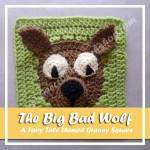 THE BIG BAD WOLF|FAIRY TALE GRANNY SQUARE| CREATIVE CROCHET WORKSHOP