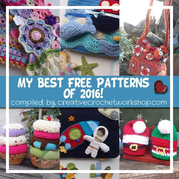 My Best Free Patterns 2016 - Pattern Round Up | Creative Crochet Workshop