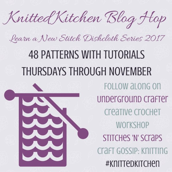 Knitted Kitchen Blog Hop 2017 | Creative Crochet Workshop @creativecrochetworkshop