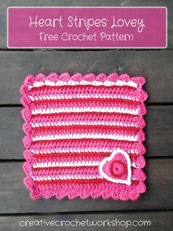 Heart Stripes Lovey | Creative Crochet Workshop | Free Crochet Pattern
